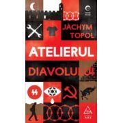 Atelierul Diavolului ( editura: Art, autor: Jachym Topol, ISBN 978-606-710-199-7 )