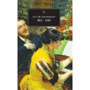 Bel - Ami ( editura: Art, autor: Guy De Maupassant, ISBN 978-606-710-041-9 )