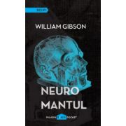 Neuromantul ( editura: Paladin, autor: William Gibson, ISBN 978-606-93637-9-9 )