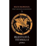 Percy Jackson si Olimpienii vol 3: Blestemul Titanului ( editura: Arthur, autor: Rick Riordan, ISBN 978-606-8044-90-3 )