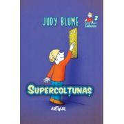 Supercoltunas ( editura: Arthur, autor: Judy Blume, ISBN 978-606-8044-52-1 )