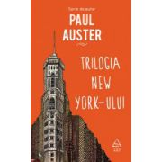 Trilogia New York-ului ( editura: Art, autor: Paul Auster, ISBN 978-606-710-185-0 )