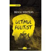 Ultimul politist ( editura: Paladin, autor: Ben H. Winters, ISBN 978-606-93846-0-2 )