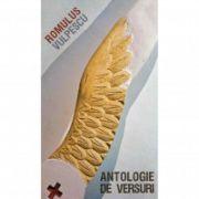 Antologie de versuri - Romulus Vulpescu ( editura: Art, autor: Romulus Vulpescu, ISBN 978-973-124-882-0 )