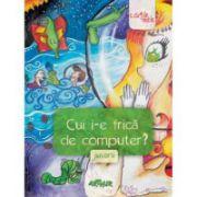Cui i-e frica de computer ( editura: Arthur, coord: Liviu Papadima, ISBN 978-606-8044-68-2 )