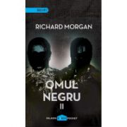Omul negru (vol 1 + vol 2) ( editura: Paladin, autor: Richard Morgan, ISBN 978-606-93637-8-2 )