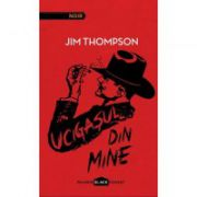 Ucigasul din mine ( editura: Paladin, autor: Jim Thompson, ISBN 978-606-93510-7-9 )