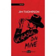 Ucigasul din mine ( editura: Paladin, autor: Jim Thompson, ISBN 978-606-93510-7-9 )