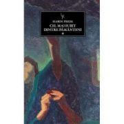 Cel mai iubit dintre pamanteni vol 1 ( editura: Art, autor: Marin Preda, ISBN 978-606-710-023-5 )