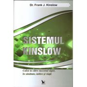 Sistemul Kinslow ( editura: For You, autor: Dr. Frank J. Kinslow, ISBN 978-606-639-044-6 )