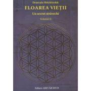 Floarea Vietii Un secret stravechi volumul II ( Editura: Adevar Divin, Autor: Drunvalo Melchizedek ISBN 978-606-8420-73-8 )