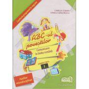 ABC-ul povestilor Comunicare in limba romana Semestrul I ( Editura: Art Grup Editorial, Autor: Camelia Coman, Crinela Grigorescu ISBN 978-973-124-778-6 )