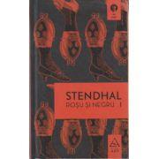 Rosu si Negru Vol I + Vol II ( Editura: Art Grup Editorial, Autor: Stendhal ISBN 978-606-710-065-5 )