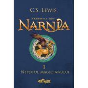 Cronicile din Narnia I. Nepotul magicianului ( editura: Arthur, ISBN 978-606-8620-54-1 )
