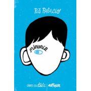 Minunea ( editura: Arthur, autor: R. J. Palacio, ISBN 978-606-8044-37-8 )