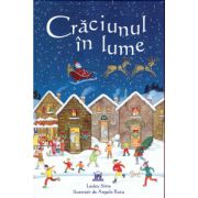 Craciunul in lume ( editura: Didactica Publishing House, autor: Lesley Sims, ISBN 978-606-93818-2-3 )