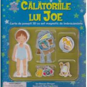 Calatoriile lui Joe, carte de povesti 3D cu set magnetic de imbracaminte ( Editura: Didactica Publishing House ISBN 978-606-683-199-4 )