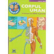 Super imbatabil, Corpul uman ( Editura: Didactica Publishing House ISBN 978-606-683-157-4 )