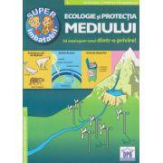 Super imbatabil, Ecologie si protectia mediului ( Editura: Didactica Publishing House ISBN 978-606-683-235-9 )