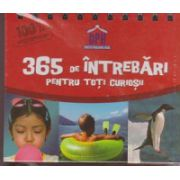 365 de intrebari pentru toti curiosii ( Editura: Didactica Publishing House ISBN 978-606-683-136-9 )