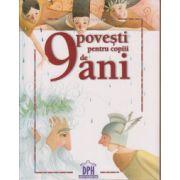 9 povesti pentru copiii de 9 ani ( Editura: Didactica Publishing House ISBN 978-606-683-208-3 )