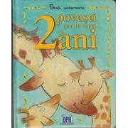 2 Povesti pentru copiii de 2 ani ( Editura: Didactica Publishing House ISBN 978-606-683-151-2 )