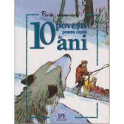 10 povesti pentru copiii de 10 ani ( Editura: Didactica Publishing House ISBN 978-606-683-209-0 )