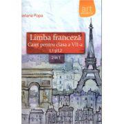 Limba franceza - caiet pentru clasa a VII-a L1 si L2: 2 in 1 ( editura: Art, autor: Mariana Popa, ISBN 978-606-710-007-5 )
