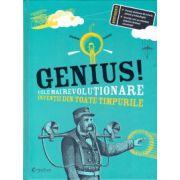 Genius! Cele mai revolutionare inventii din toate timpurile ( editura: Didactica Publishing House, ISBN
