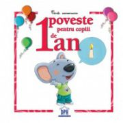 1 Poveste Pentru Copiii De 1 An ( editura: Didactica Publishing House, ISBN 978-606-683-150-5 )