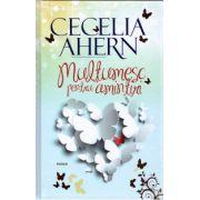 Multumesc pentru amintiri ( editura: Allfa, autor: Cecilia Ahern, ISBN 978-973-724-961-6 )