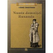 Nunta domnitei Ruxanda ( editura: Mihail Sadoveanu, autor: Mihail Sadoveanu, ISBN 9786069335567 )