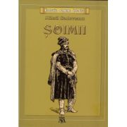 Soimii ( editura: Mihail Sadoveanu, autor: Mihail Sadoveanu, ISBN 9786069335550 )