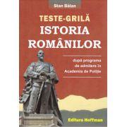 Teste grila istoria romanilor ( editura: Hoffman, autor: Stan Balan, ISBN 978-606-615-781-0 )
