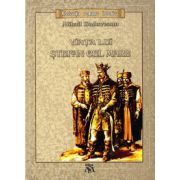 Viata lui Stefan cel Mare ( editura: Mihail Sadoveanu, autor: Mihail Sadoveanu, ISBN 9786069395424 )