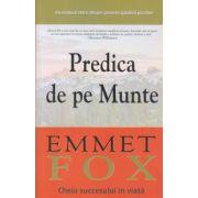 Predica de pe Munte ( Editura: Adevar Divin, Autor: Emmet Fox ISBN 978-606-8420-99-8 )