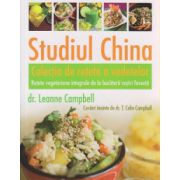 Studiul China Colectia de retete ale vedetelor ( Editura: Adevar Divin, Autor: Leanne Campbell ISBN 978-606-8420-90-5)