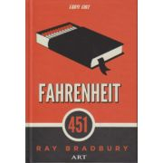 Fahrenheit 451 ( Editura: Art Grup Editorial, Autor: Ray Bradbury ISBN 978-973-124-971-1 )