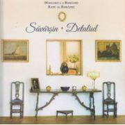 Savarsin. Detaliul ( Editura: Curtea Veche ISBN 978-606-588-842-5 )