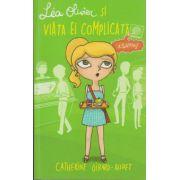 Lea Oliver si viata ei complicata volumul 3 SANTAJ ( Editura: Creative, Autor: Catherine Girard-Audet ISBN 978-606-8743-02-8 )