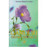 Ganduri pentru fiecare zi 2016 ( Editura: Prosveta, Autor: Omraam Mikhael Aivanhov ISBN 978-973-8107-98-4 )