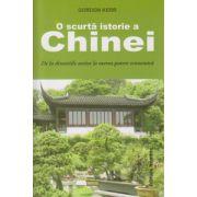 O scurta istorie a Chinei, de la dinastiile antice la marea putere economica ( Editura: Nomina, Autor: Gordon Kerr ISBN 978-606-535-700-6 )