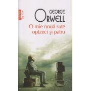 O mie noua sute optzeci si patru ( Editura: Polirom, Autor: George Orwell ISBN 978-973-46-3202-2 )