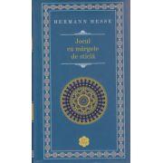 Jocul cu margele de sticla ( Editura: Rao, Autor ; Hermann Hesse ISBN 978-606-609-423-8 )