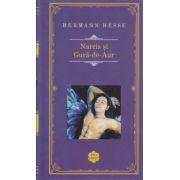 Narcis si Gura-de-Aur ( Editura: Rao, Autor: Herman Hesse ISBN 978-606-609-704-8 )