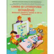 Limba si literatura romana Manual pentru clasa a III-a Semestrul I ( Editura: Ars Libri, Autor: Adina Grigore ISBN 978-606-574-899-6 )