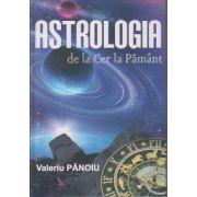 Astrologia de la Cer la Pamant ( Editura: For You, Autor: Valeriu Panoiu ISBN 978-606-639-096-5 )