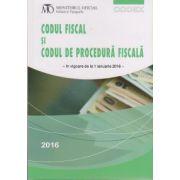 Codul fiscal si codul de procedura fiscala 1 ianuarie 2016 ( Editura: Monitorul Oficial ISBN 978-973-567-922-4 )
