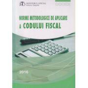 Norme metodologice de aplicare a Codului fiscal 2016 ( Editura: Monitorul oficial ISBN 978-973-567-921-7 )
