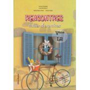 Rencontres, cahier d ' exercises V eme L2 ( Editura: Nomina, Autor: Larisa Gojnete, Raisa Elena Vlad, Ioana Voda ISBN 978-606-535-480-7 )